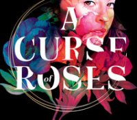 Blog Tour Review:  A Curse of Roses by Diana Pinguicha