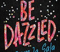 ARC Review:  Be Dazzled by Ryan La Sala
