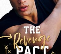 Review:  The Revenge Pact (Kings of Football #1) by Ilsa Madden-Mills