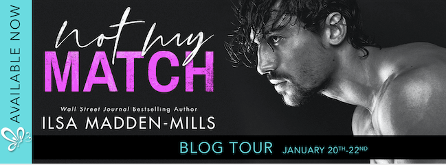 Blog Tour Review: Not My Match (The Game Changers #2) by Ilsa Madden-Mills