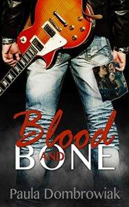 Promo Post:  Blood and Bone by Paula Dombrowiak