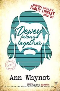Blog Tour Review:  Dewey Belong Together (Green Valley Library #7) by Ann Whynot