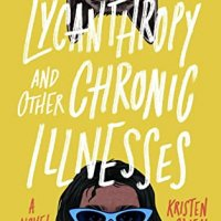 ARC Review:  Lycanthropy and Other Chronic Illnesses by Kristen O'Neal