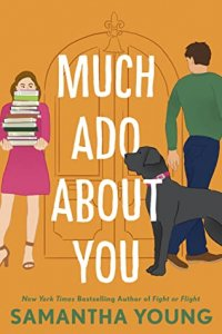 E-galley Review:  Much Ado About You by Samantha Young