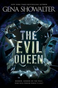 Very Late ARC Review:  The Evil Queen (The Forest of Good and Evil #1) by Gena Showalter