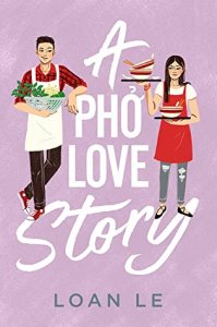ARC Review:  A Pho Love Story by Loan Le