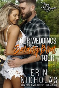 Blog Tour Review:  Four Weddings and a Swamp Boat Tour (Boys of the Bayou #6) by Erin Nicholas