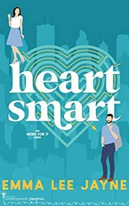 Blog Tour Review:  Heart Smart (Work For It #2) by Emma Lee Jayne