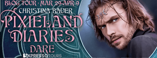 Blog Tour Excerpt with Giveaway:  Dare (Pixieland Diaries #3) by Christina Bauer