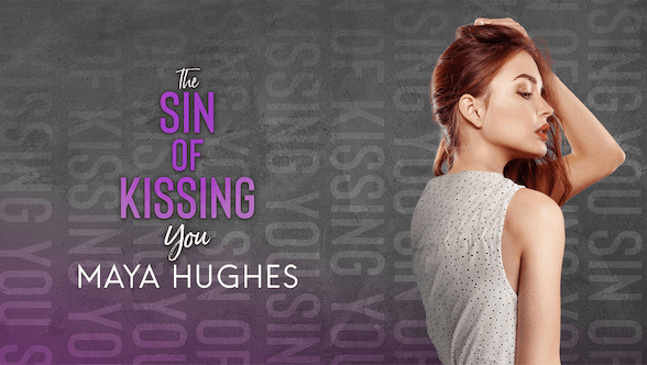 Cover Reveal:  The Sin of Kissing You (Falling #2) by Maya Hughes