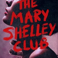 Blog Tour Review with Giveaway:  The Mary Shelley Club by Goldy Moldavsky