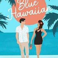 Blog Tour Review:  Blue Hawaiian by Carla Luna