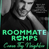 Blog Tour Review:  Crave Thy Neighbor (Roommate Romps #3) by Teagan Hunter