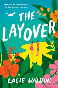 Review:  The Layover by Lacie Waldon