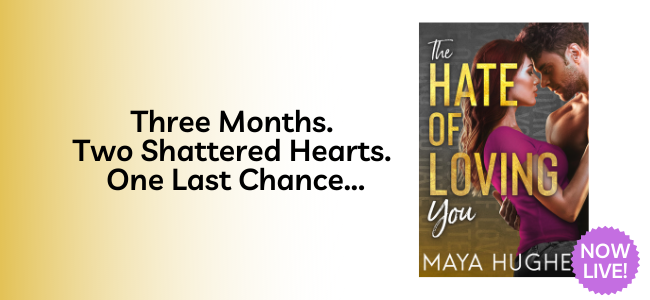 Release Blitz Review: The Hate of Loving You (Falling #3) by Maya Hughes