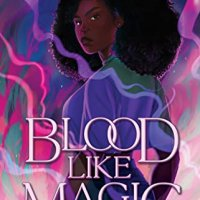 ARC Review: Blood Like Magic by Liselle Sambury