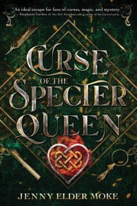 Blog Tour Review with Giveaway:  Curse of the Specter Queen by Jenny Elder Moke