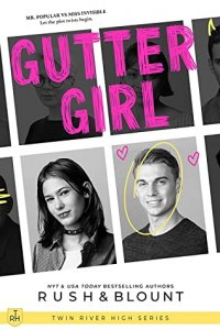 Blog Tour Review:  Gutter Girl (Twin River High #1) by Lynn Rush and Kelly Anne Blount