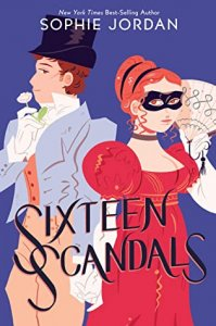 E-galley Review:  Sixteen Scandals by Sophie Jordan