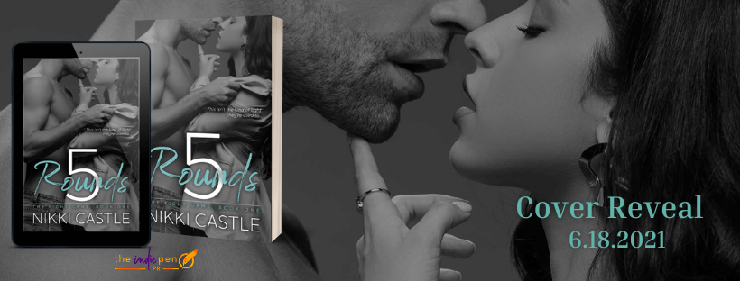 Cover Reveal:  5 Rounds by Nikki Castle