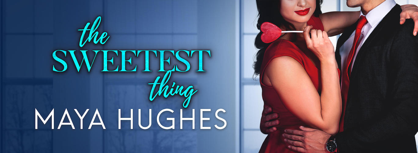 Cover Reveal:  The Sweetest Thing (SWANK #2) by Maya Hughes