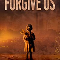 Blog Tour with Author Q&A:  Forgive Us by E.T. Gunnarsson