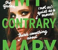 E-galley Review:  My Contrary Mary by Cynthia Hand, Brodi Ashton, and Jodi Meadows