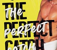 Blog Tour Review:  The Perfect Catch by Meghan Quinn