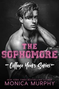 Release Blitz Review:  The Sophomore (College Years #2) by Monica Murphy