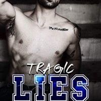 Blog Tour Review:  Tragic Lies (Rixon High #2) by L.A. Cotton