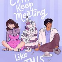 ARC Review:  We Can't Keep Meeting Like This by Rachel Lynn Solomon