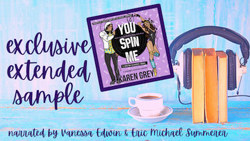 Narrator Reveal with Giveaway:  You Spin Me (Boston Classics #3) by Karen Grey