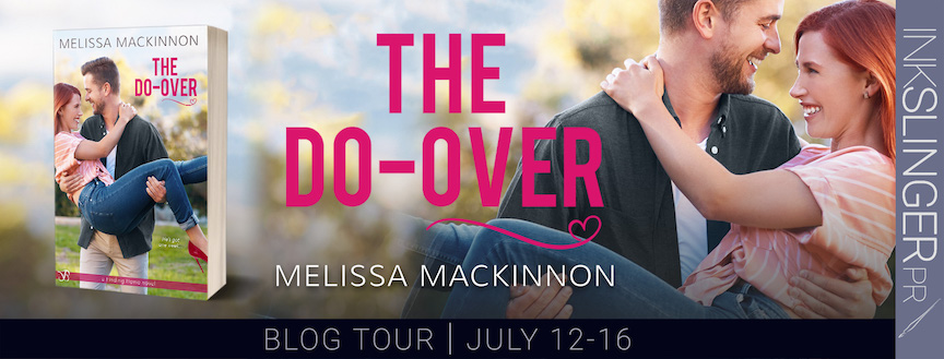 Blog Tour Excerpt:  The Do-Over by Melissa MacKinnon