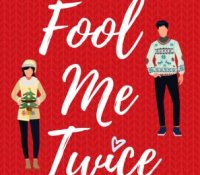 Blog Tour Review with Giveaway:  Fool Me Twice at Christmas by Camilla Isley