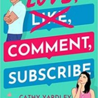 Excerpt Tour:  Love, Comment, Subscribe by Cathy Yardley