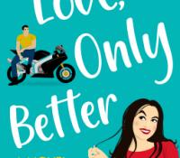 Blog Tour:  Love, Only Better by Paulette Stout