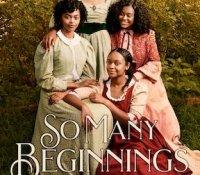 Review:  So Many Beginnings (Remixed Classics #2) by Bethany C. Morrow