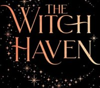 ARC Review:  The Witch Haven by Sasha Peyton Smith