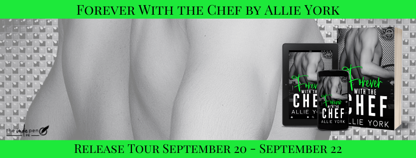 Blog Tour Review:  Forever With The Chef (The Forever Collection #3) by Allie York