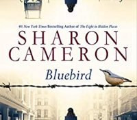 Blog Tour Review with Giveaway:  Bluebird by Sharon Cameron