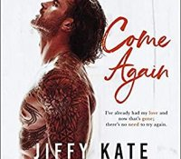Audiobook Blog Tour Review:  Come Again (French Quarter Collection #2) by Jiffy Kate