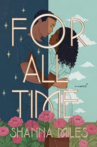 ARC Review: For All Time by Shanna Miles