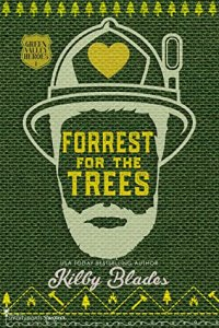 Blog Tour Review: Forrest for the Trees (Green Valley Heroes # 1) by Kilby Blades