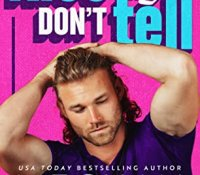 Review:  Kiss and Don't Tell by Meghan Quinn
