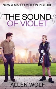 Blog Tour Review:  The Sound of Violet by Allen Wolf