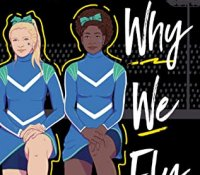 ARC Review:  Why We Fly by Kimberly Jones and Gilly Segal