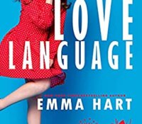 Blog Tour Review:  Love Language (The Aristocrat Diaries #1) by Emma Hart
